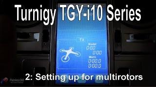 getlinkyoutube.com-(2/2) Turnigy TGY-i10 Radio Series: Setting up for Multirotor or Quadcopter