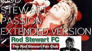 getlinkyoutube.com-Rod Stewart - Passion Extended RSFC