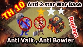 Town Hall 10 (TH10) war base - Anti 2 star - anti valk and anti Bowler- DEFENCE REPLAYS MAX ATTACK