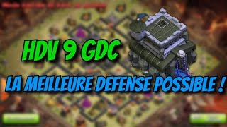 Speed Building HDV 9 GDC : La meilleure défense possible ! - Clash of Clans