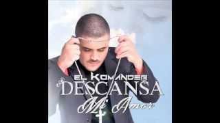 getlinkyoutube.com-Descansa mi amor    Alfredo Rios...  El Komander