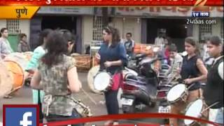 Zee 24 taas : participation the girls on pune dhol tasha pathak
