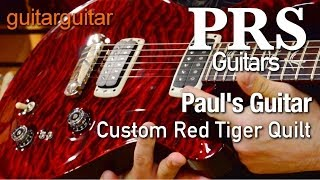 getlinkyoutube.com-PRS Guitars - Paul's Guitar - Custom Red Tiger Quilt