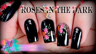 Nail Art Roses in the Dark - Nill Art