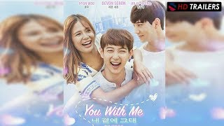 You With Me ' Official Trailer 1' Drama 2017