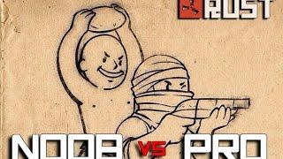 getlinkyoutube.com-NOOB vs PRO 4: Fate - RUST