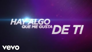 getlinkyoutube.com-Algo Me Gusta De Ti (Lyric Video)