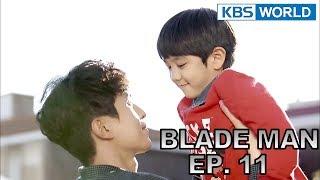Blade Man | 아이언 맨 EP 11 [SUB : KOR, ENG, CHN, MLY, VIE, IND]