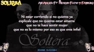 getlinkyoutube.com-Soltera - Arcangel Ft Farruko y Ñengo Flow (Letra)