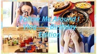 getlinkyoutube.com-【Fiona, J 】Follow Me Around | Vlog  Birthday Edition