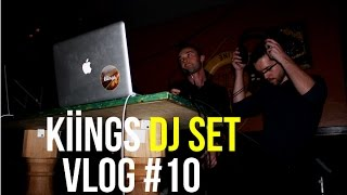 getlinkyoutube.com-Kiings DJ Set - [Vlog #10]