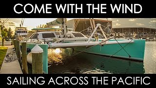 getlinkyoutube.com-Sailing across the Pacific on a Lagoon 67 S (full doc)