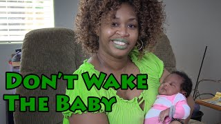 Don't Wake the Baby!  - with Glozell