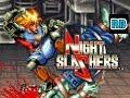 [60fps] Night Slashers Jake Nomiss ALL