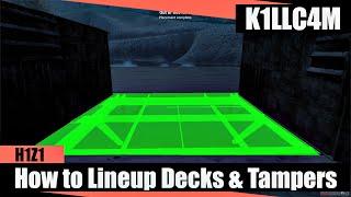 getlinkyoutube.com-How To Line Up Decks & Tampers Easy | H1Z1