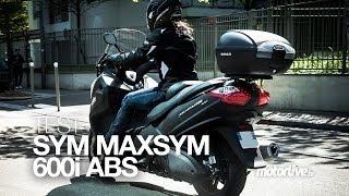 TEST | MAXSYM 600 ABS, le plus généreux des maxiscooters !