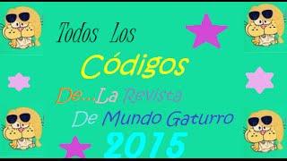 getlinkyoutube.com-Todos Los Codigos De la Revista De Mundo Gaturro 2015