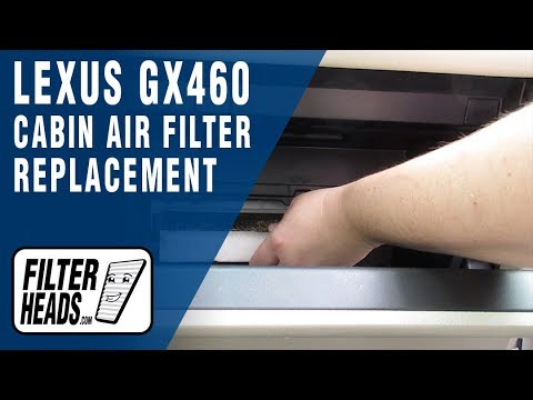 How to Replace Cabin Air Filter 2010 Lexus GX 460