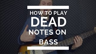 How To Play Ghost/Dead Notes - Free Bass Guitar Lesson