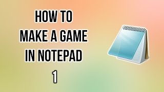 Programming Tutorial - How to make a game in Notepad #1