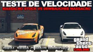 getlinkyoutube.com-GTA V ONLINE :TESTE VELOCIDADE MASSACRO STOCK VS DEWBAUCHEE MASSACRO