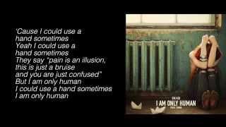 getlinkyoutube.com-Sik Kid - I Am Only Human (Prod. Tunna) (Lyrics)