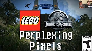 Perplexing Pixels: Lego Jurassic World (PS4) (review/commentary) Ep120