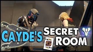 getlinkyoutube.com-Destiny: Hunter Cayde's Secret Room, & Secret Dialogue! (3 Secret Card Locations)