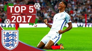 England's Top 5 Goals Of 2017! | Great Goals From Rashford, Vardy And Kane