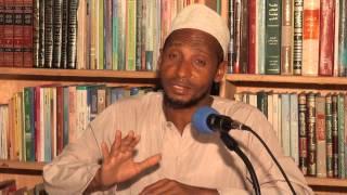 Darsa ya Fiqh: Ustadh Uthman Saggaf (Nguzo za Uislamu 2)