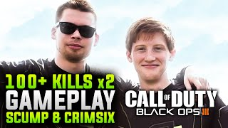 Black Ops 3 - 100+ kills x 2  - Scump + Crimsix
