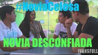 getlinkyoutube.com-Novia Celosa, la desconfiada (#NoviaCelosa) - Ivasfull