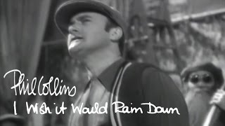 getlinkyoutube.com-Phil Collins - I Wish It Would Rain Down (Official Music Video)