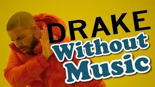 getlinkyoutube.com-Drake - Hotline Bling - Without Music Shreds