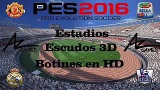 getlinkyoutube.com-Pes 2016 | 28 Estadios, Botines en HD, Escudos en 3D, Marcador TV HD