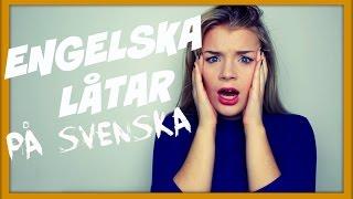 getlinkyoutube.com-ENGELSKA LÅTAR PÅ SVENSKA #3