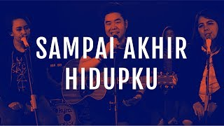 JPCC Worship   Sampai Akhir Hidupku (Official Demo Video)
