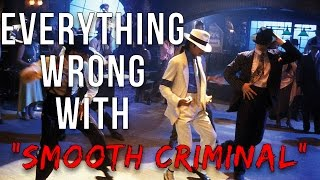 "Everything Wrong With Michael Jackson - ""Smooth Criminal"""