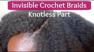 getlinkyoutube.com-Invisible Crochet Braids | Knotless Part