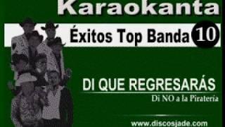Karaokanta - Original Banda El Limón - Di que regresarás width=