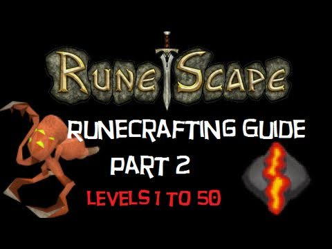 RuneScape - Ultimate Runecrafting Guide 1-99 by Aribiterspar (Part 2 of 3)