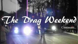 The Drag Weekend