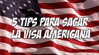 getlinkyoutube.com-5 tips para obtener la  VISA AMERICANA sin problemas