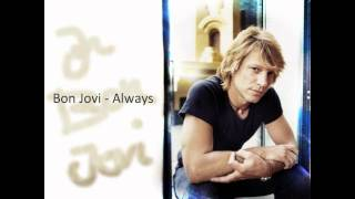 Bon Jovi - Always (New Version)