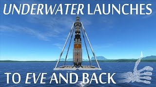 getlinkyoutube.com-Underwater Launches To Eve's Seabed And Back - KSP Reddit Challenge