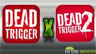 getlinkyoutube.com-Dead Trigger X Dead Trigger 2 - Comparativo
