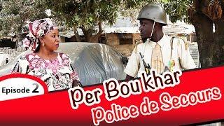 PER BOU KHAR Police de secours EPISODE 2