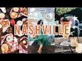 Travel Vlog: Nashville