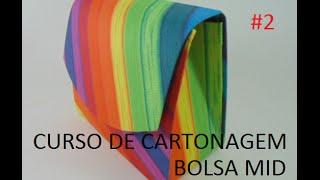getlinkyoutube.com-Curso de Cartonagem - Aula 2 - Bolsa MID