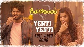 Yenti Yenti Full Video Song    Vijay Deverakonda, Rashmika Mandanna, Gopi Sunder    Geetha Govindam